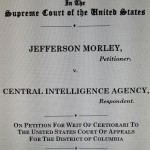 Morley v. CIA petition update