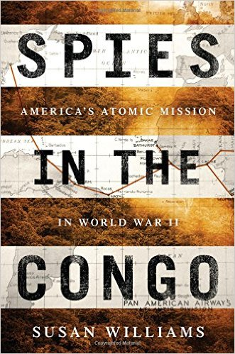 Book Review: Spies in the Congo by Susan Williams
